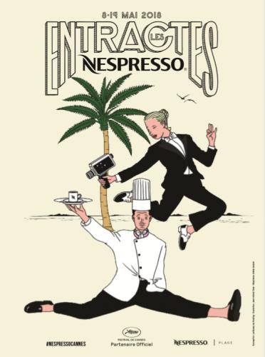 Affiche Les entractes Nespresso Cannes 2018.png